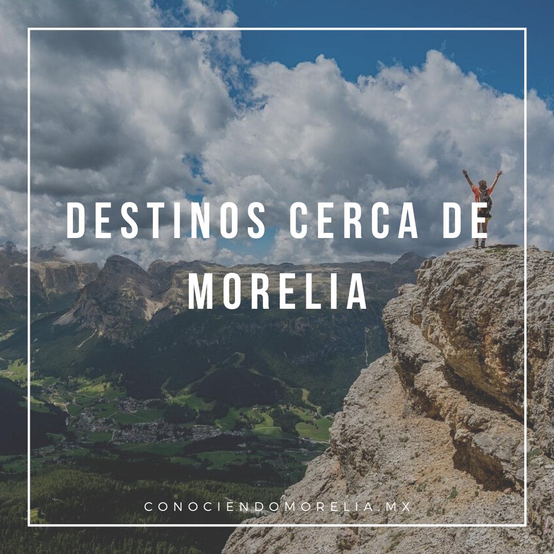 Morelia: Destinos cercanos para darte una escapada