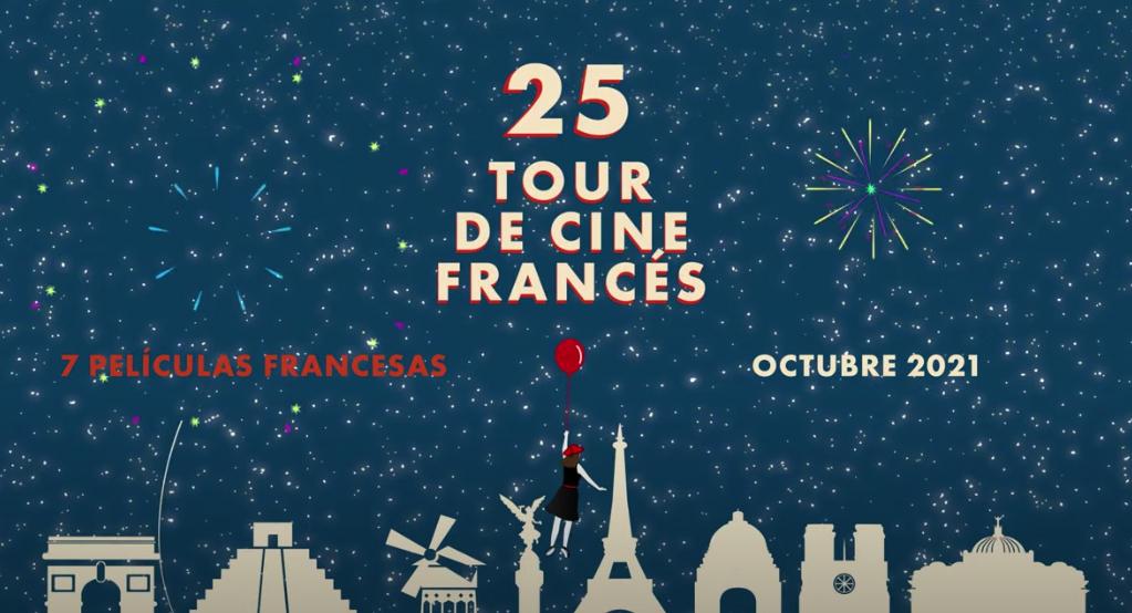 Lista la programación del 25 Tour de Cine Francés